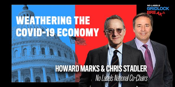 Howard Marks and Chris Stadler are the National Co-Chairs of No Labels.