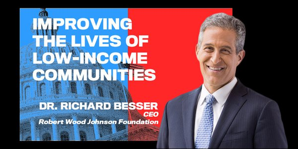 Dr. Richard Besser is the president and CEO of the Robert Wood Johnson Foundation, the United States' largest philanthropy focused solely on health and health care.